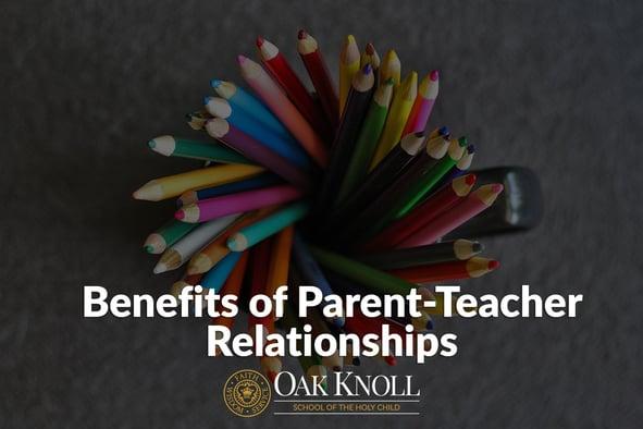 Benefits of Parent-Teacher Relationships