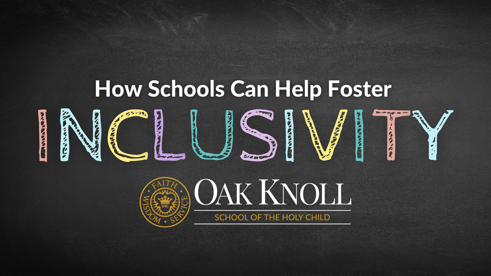 How Schools Can Help Foster Inclusivity