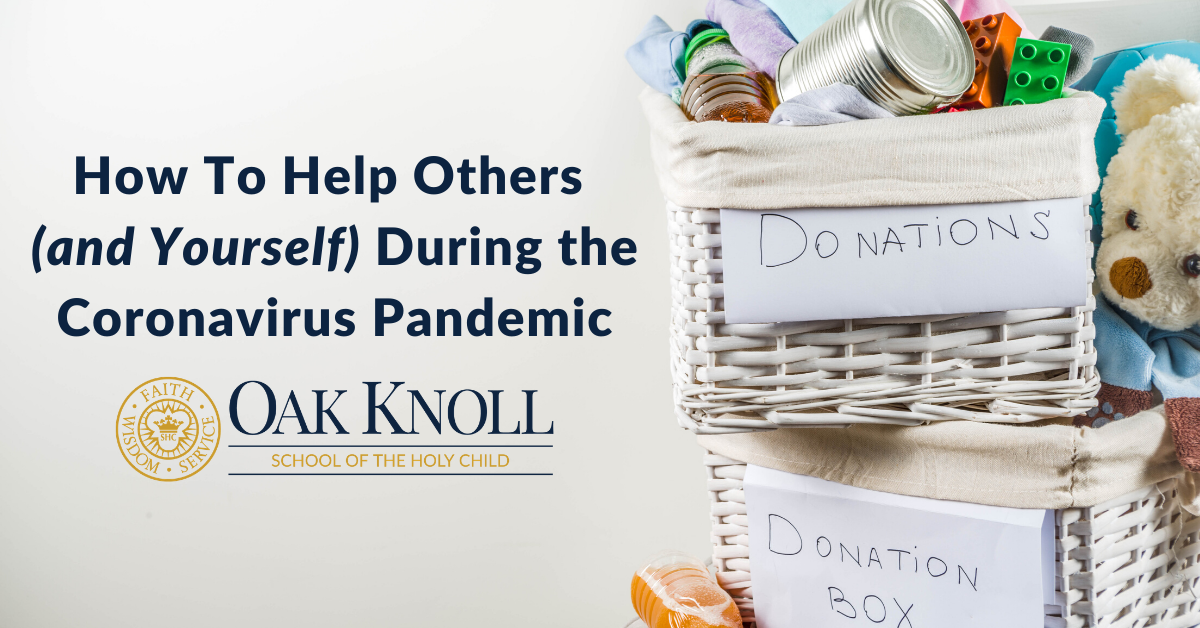How To Help Others (and Yourself) During the Coronavirus Pandemic