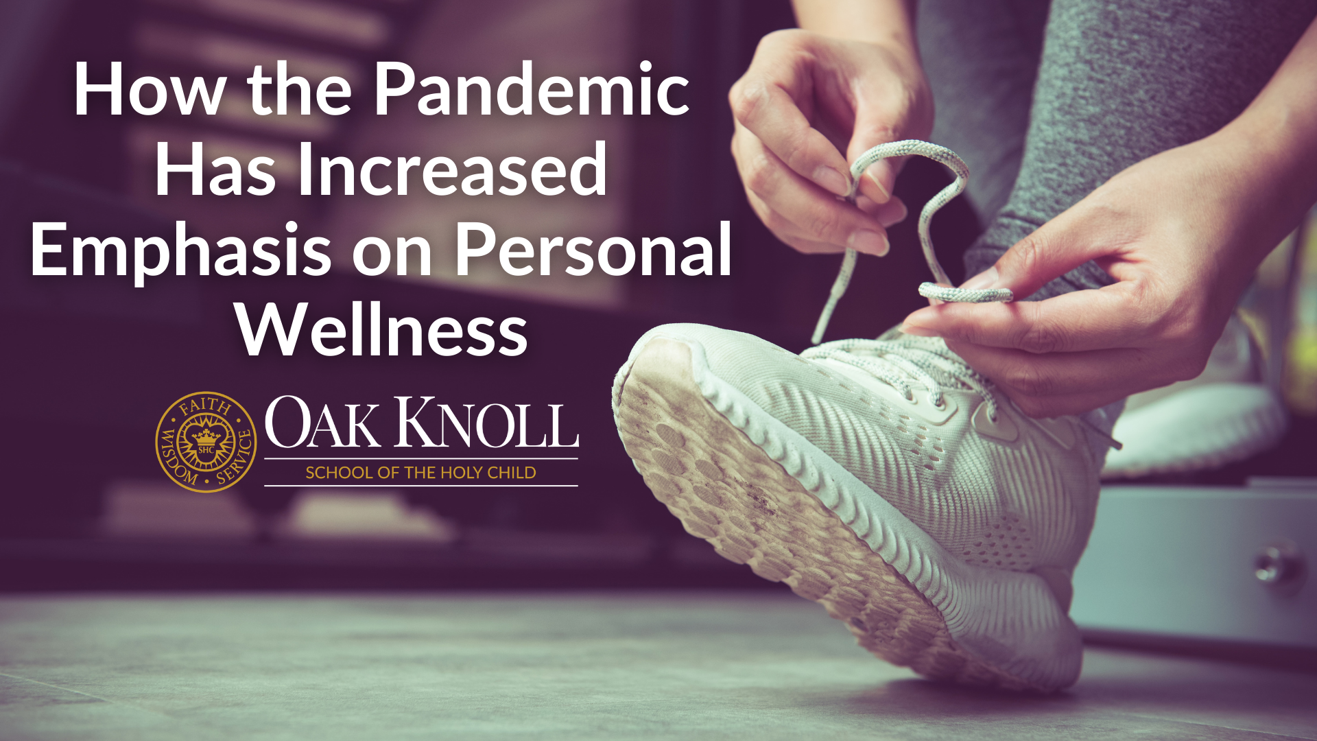 How the Pandemic Has Increased Emphasis on Personal Wellness
