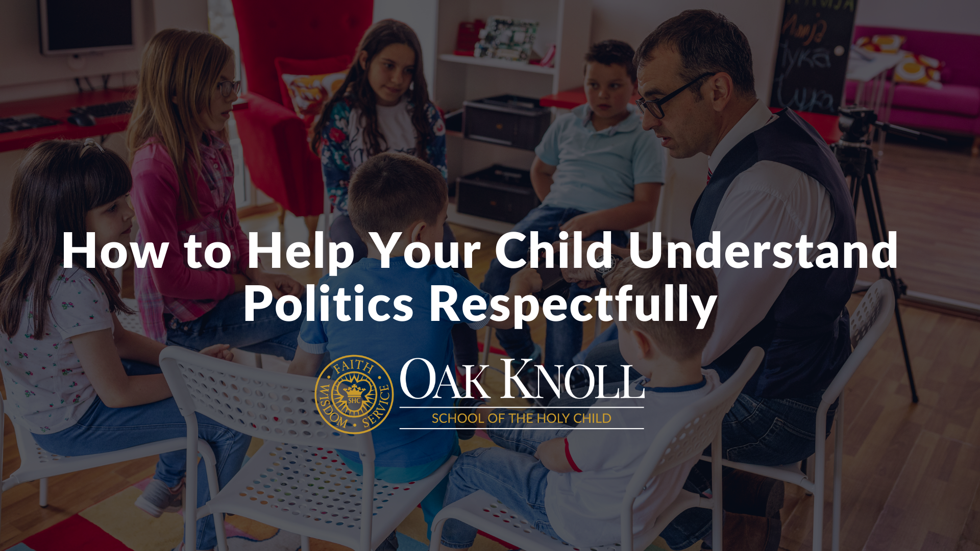 How to Help Your Child Understand Politics Respectfully