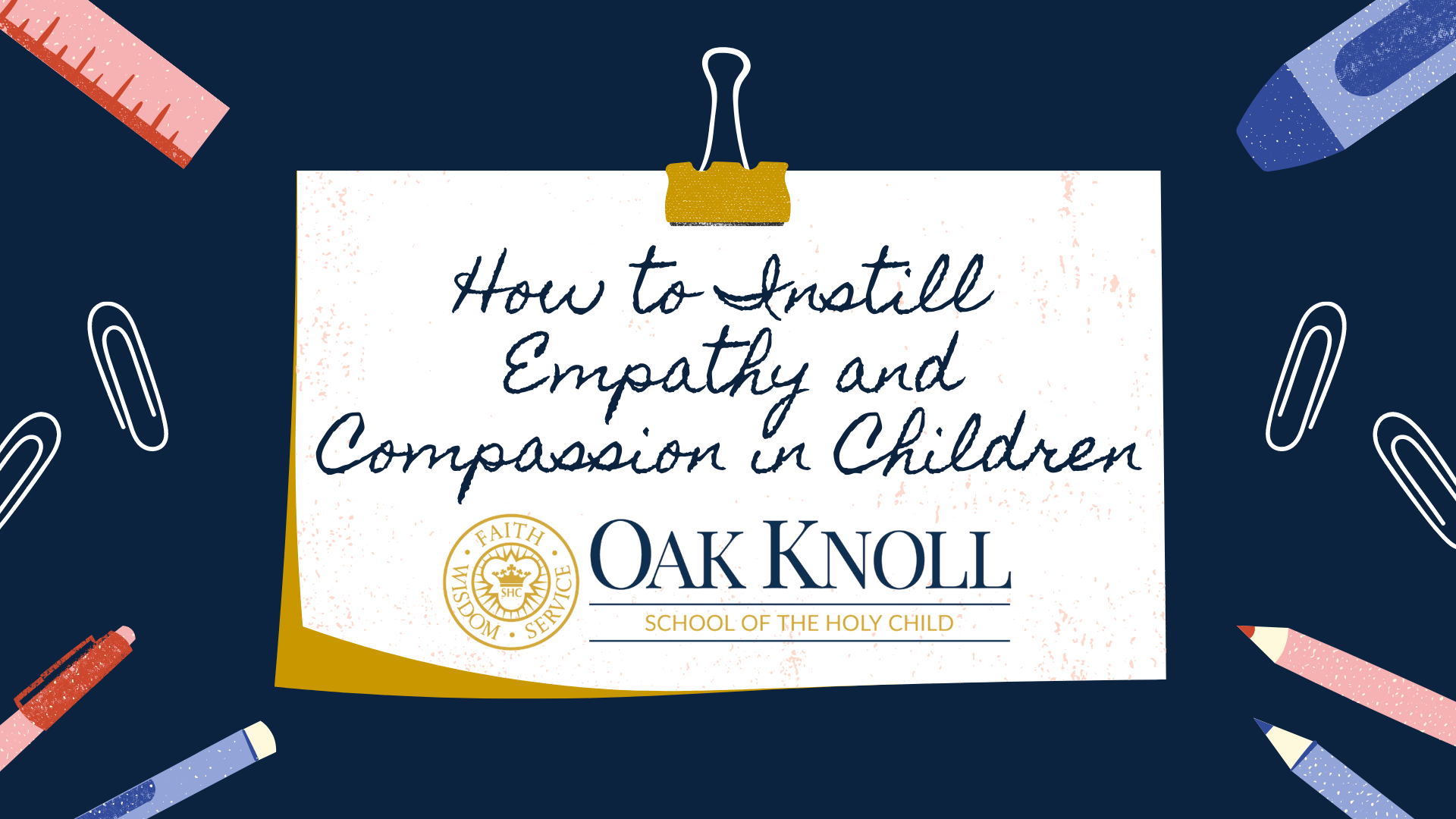 How to Instill Empathy and Compassion in Children