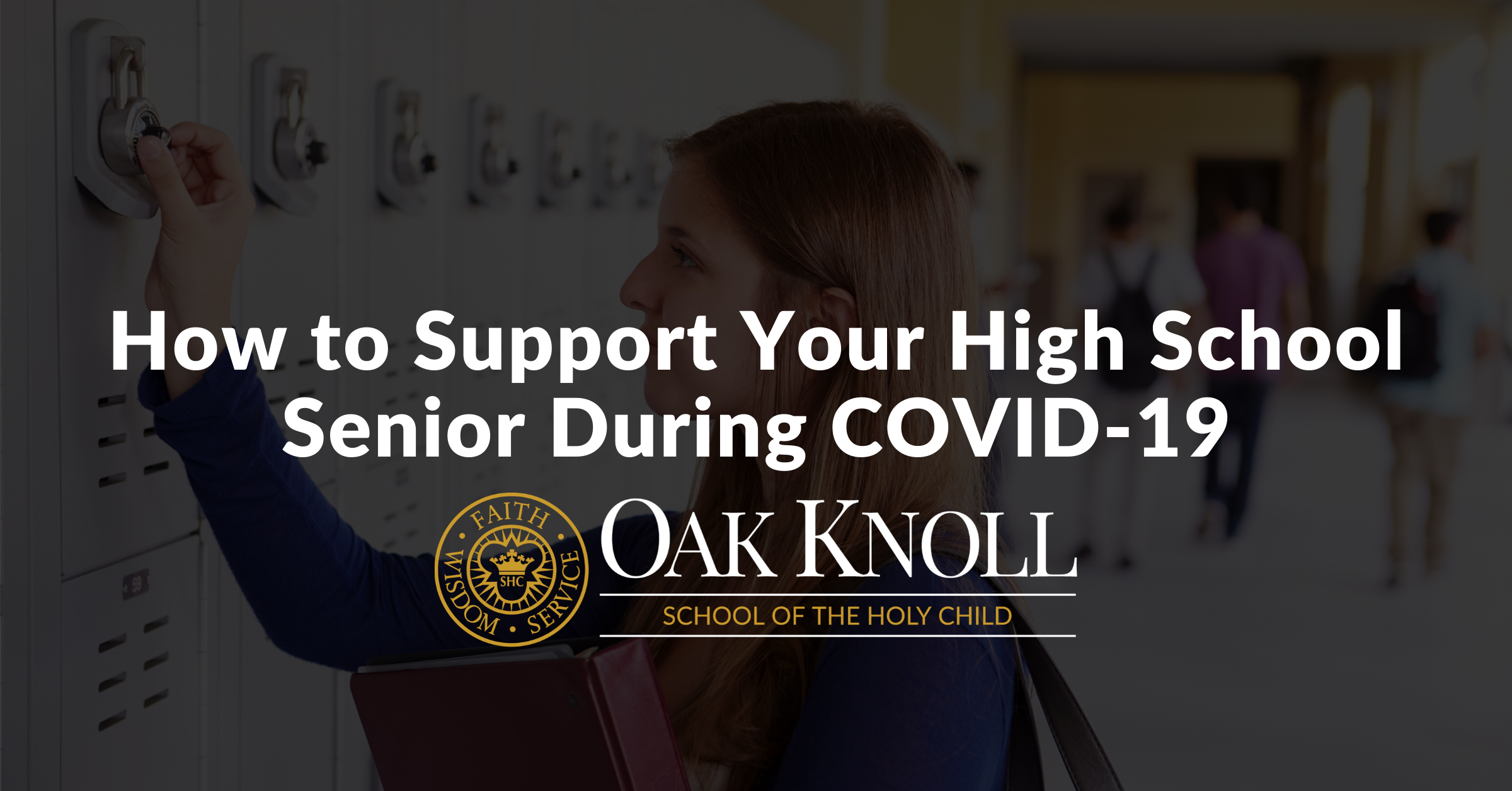 How to Support Your High School Senior During COVID-19