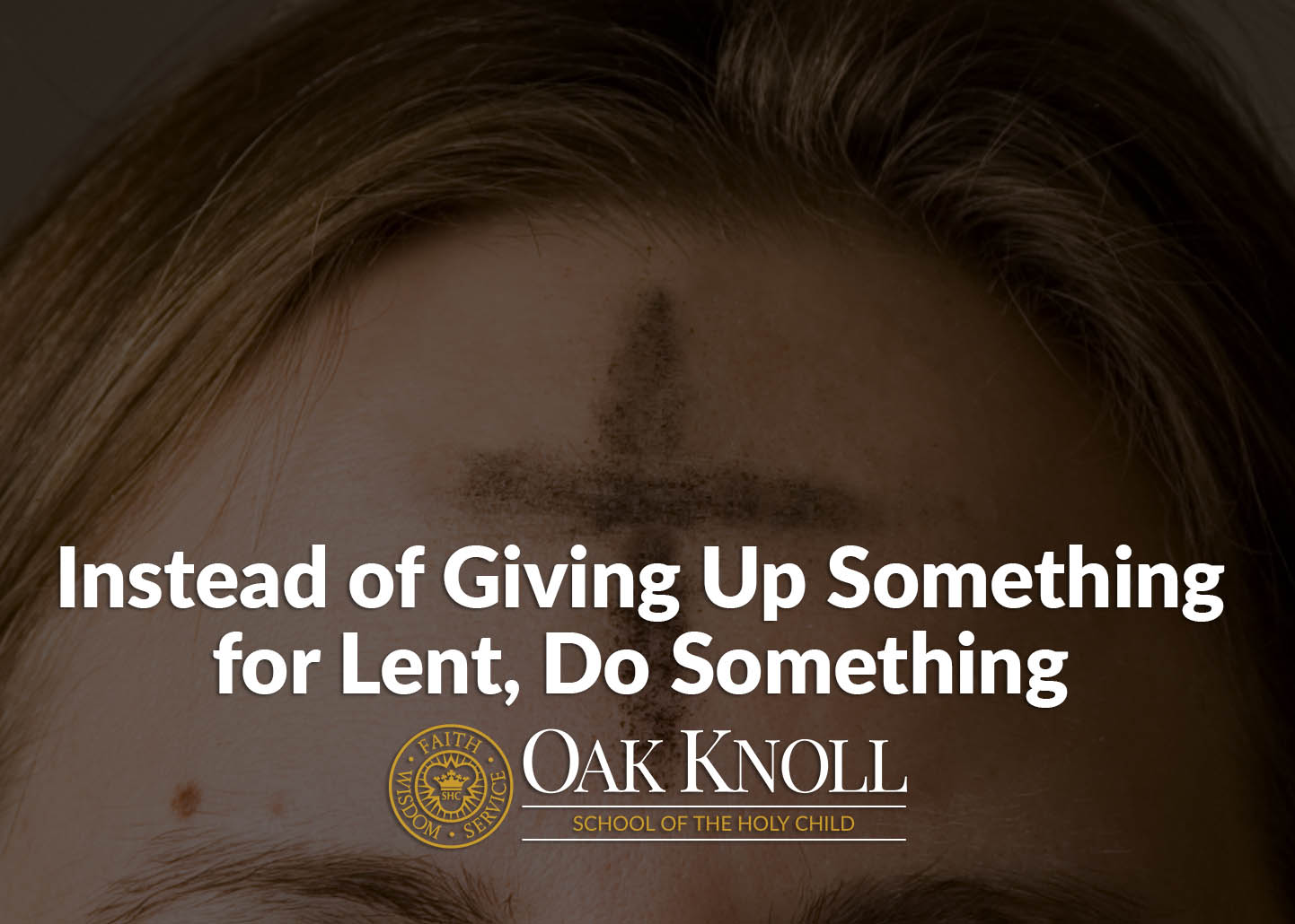 Instead of Giving Up Something for Lent, Do Something