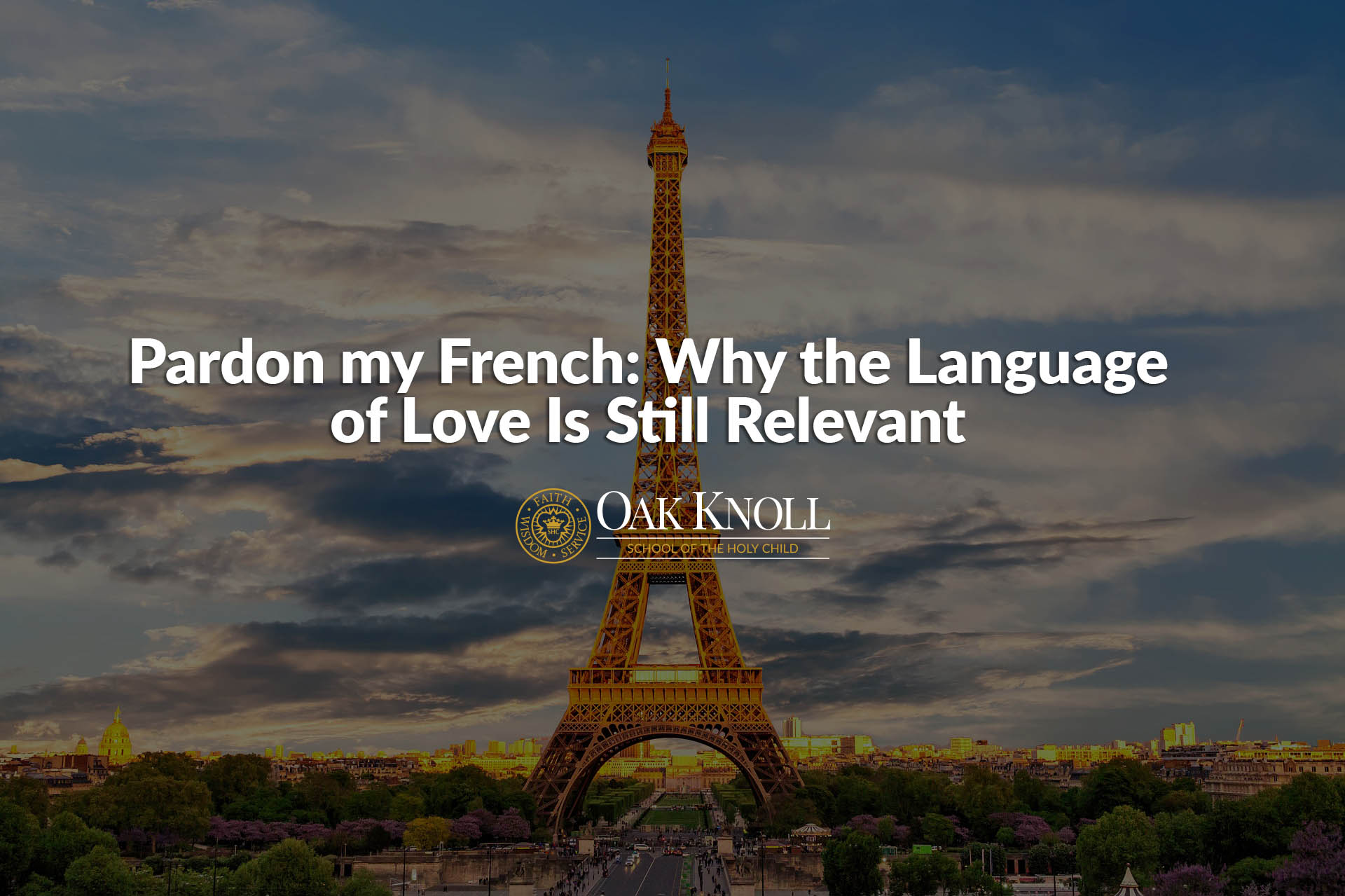 Pardon my French_Why the Language of Love Is Still Relevant