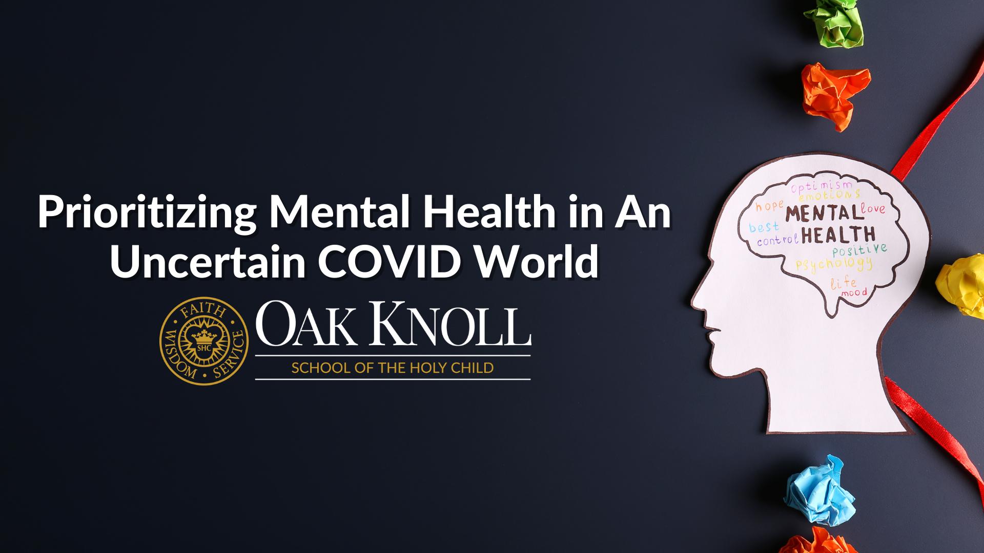 Prioritizing Mental Health in An Uncertain COVID World
