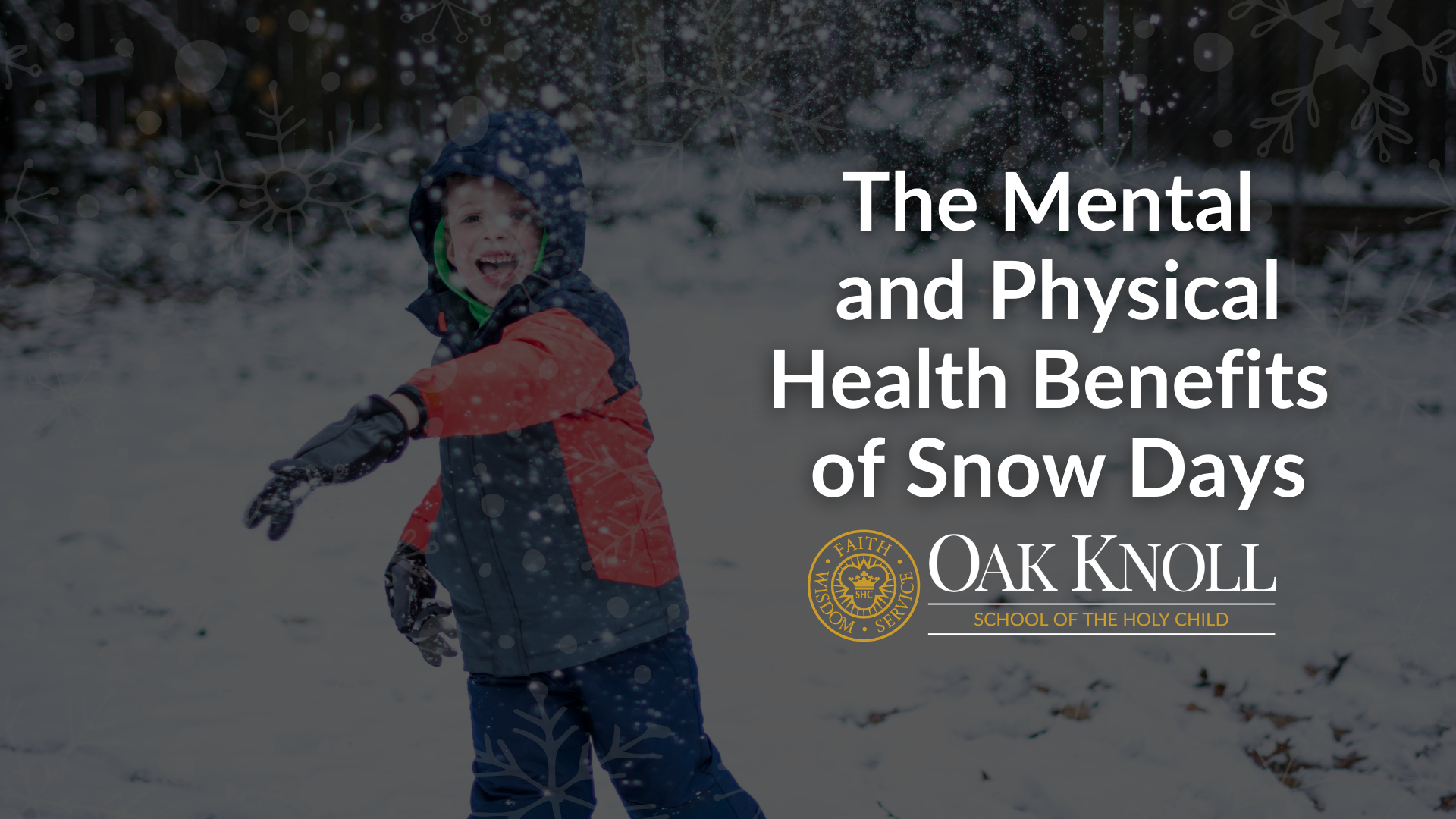 The Mental and Physical Health Benefits of Snow Days