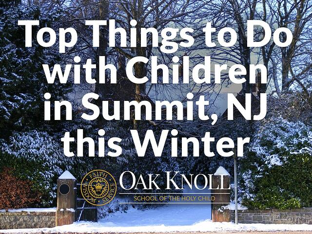 Things to do in Summit, NJ this winter.jpg