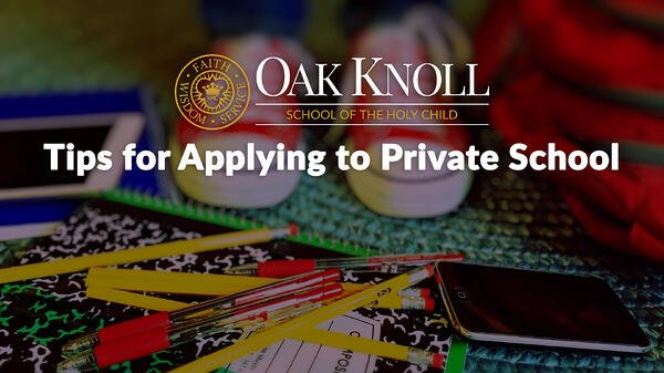 Tips for Applying to Private School