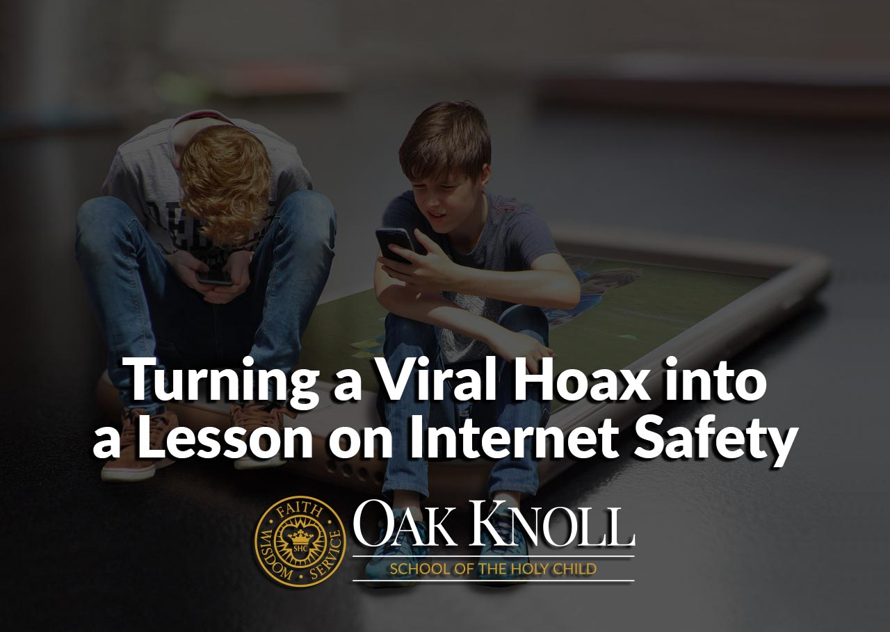 Turning A Viral Hoax Into A Lesson on Internet Safety-1