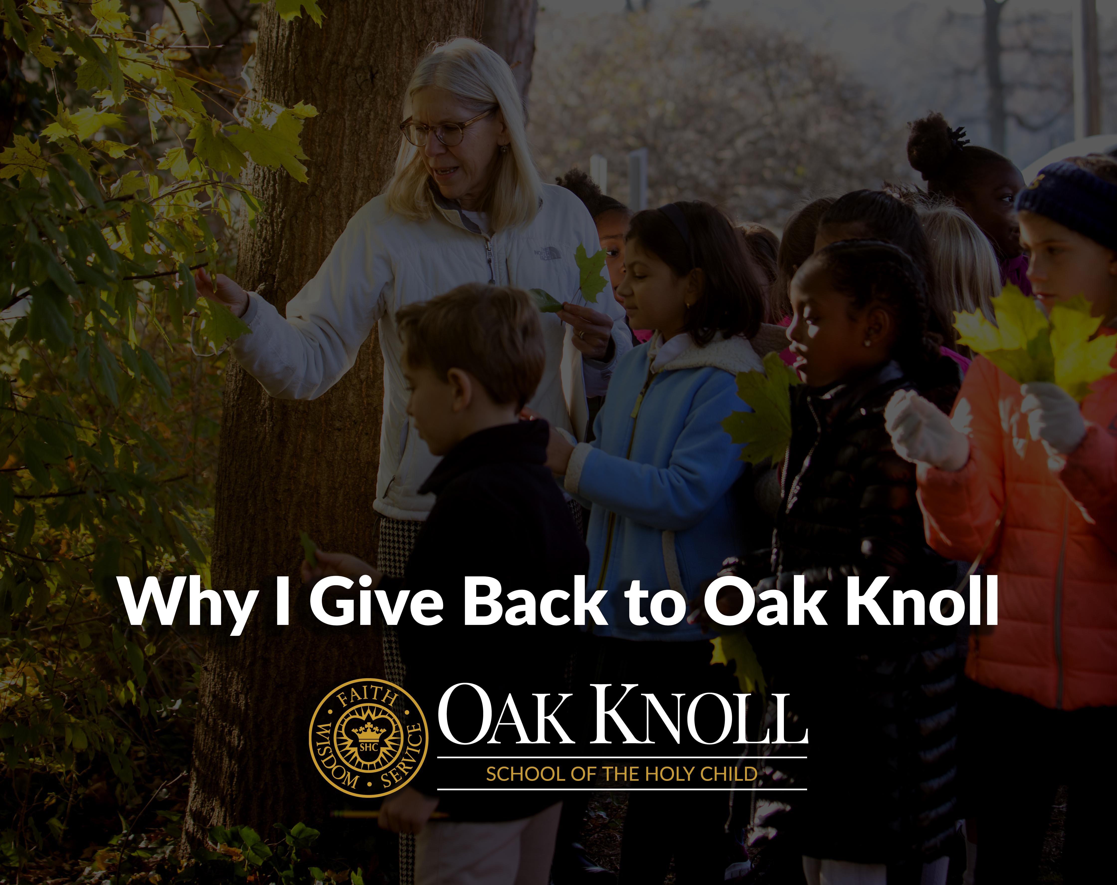 Why I Give Back to Oak Knoll