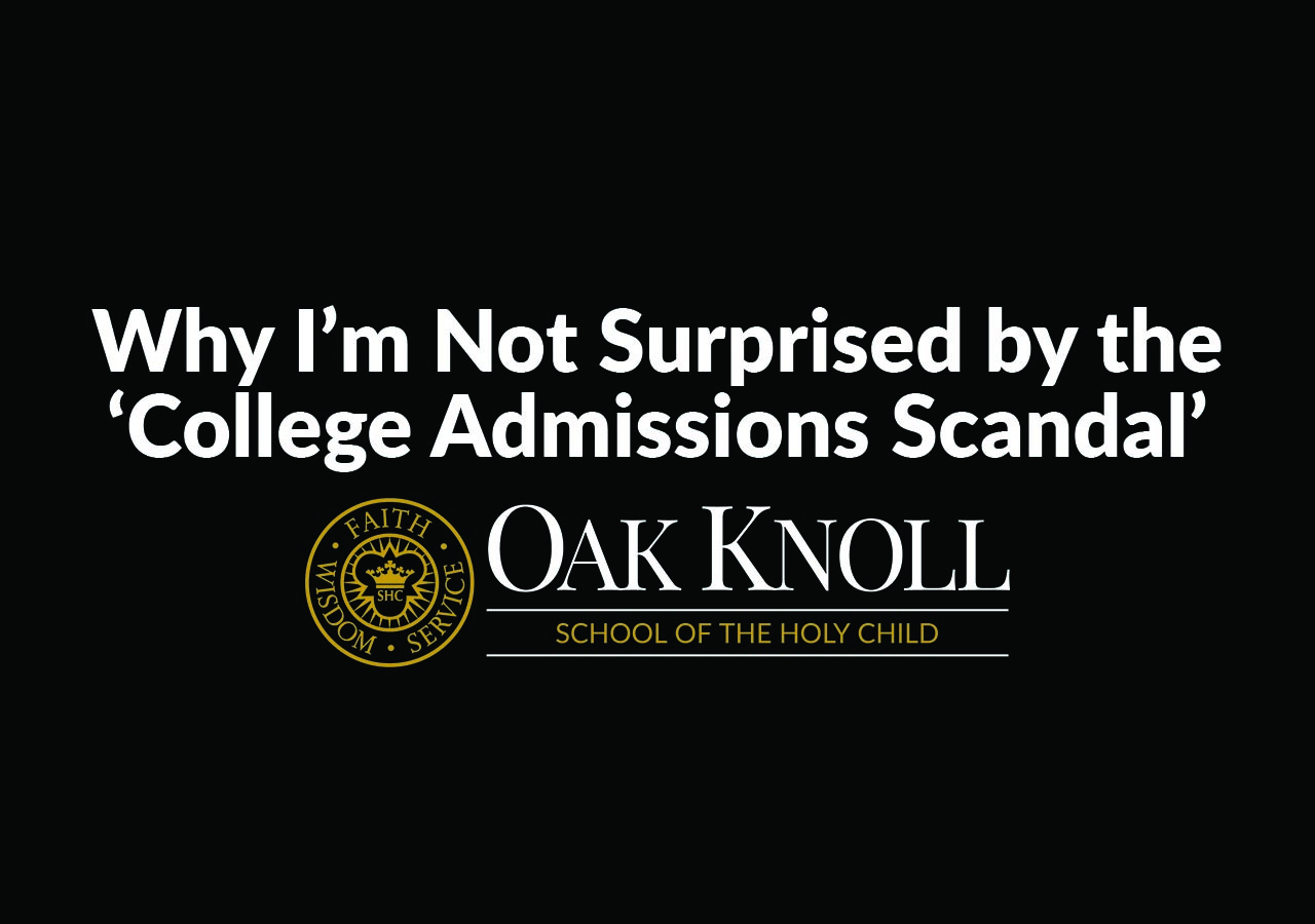 Why I'm Not Surprised by the 'College Admissions Scandal'
