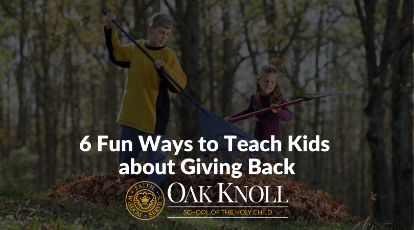 6 Fun Ways to Teach Kids about Giving Back